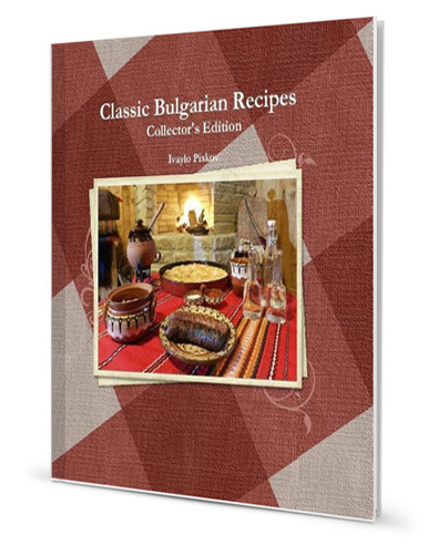 Classic Bulgarian Recipes Cookbook
